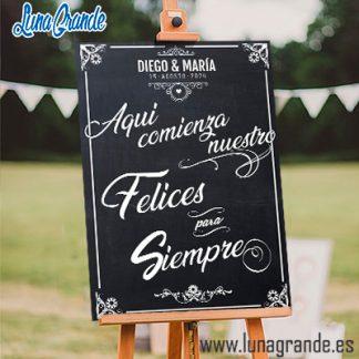 Cartel Bienvenidos a nuestra boda Pizarra – Aquí comienzo nuestro Felices para Siempre